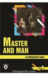 Master And Man / Stage 4 (İngilizce Hikaye)