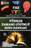 YKS - TYT Türkçe Tamamı Çözümlü Soru Bankası