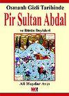 Pir Sultan Abdal ve Bütün Deyişleri
