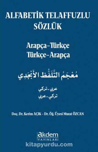 Alfabetik Telaffuzlu Sözlük - Kerim Açık pdf epub
