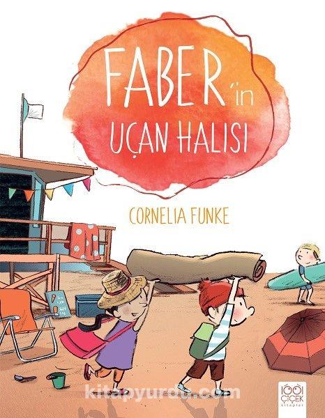 Faber'in Uçan Halısı - Cornelia Funke pdf epub