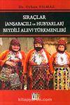Sıraçlar (Anşabacılı ve Hubyarlar) Beydili Alevi Türkmenleri