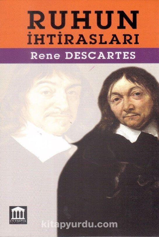 Ruhun İhtirasları - Rene Descartes pdf epub