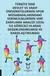 Türkiye'deki Devlet ve Vakıf Üniversitelerinin Spor Müsabakalarındaki Verimlililk