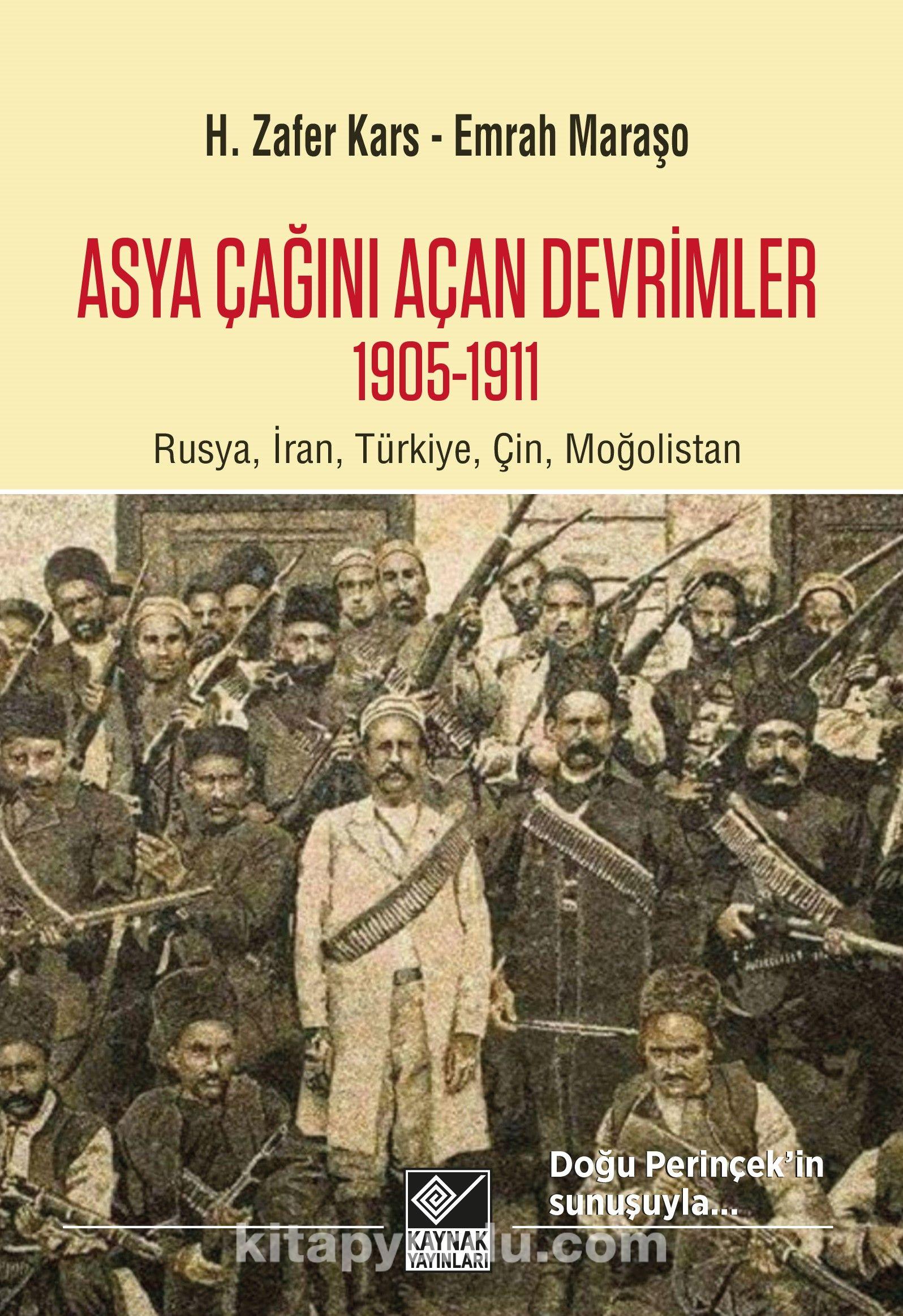 Asya Çağını Açan Devrimler 1905-1911 - H. Zafer Kars pdf epub