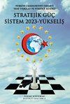 Stratejik Güç Sistem 2023 Yükseliş