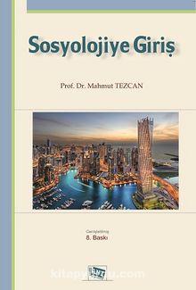 Sosyolojiye Giriş / Tezcan