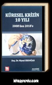 Küresel Krizin 10 Yılı 2008'den 2018'e