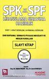 SPF Lisanslama Sınavına Hazırlık Dar Kapsamlı Sermaye Piyasası Mevzuatı Ve Meslek Kuralları Slayt Kitap