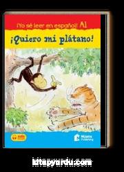 Quiero mi plátano!  +audio descargable A1 (¡Yo sé leer en español!)