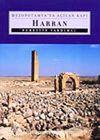 Harran & Mezopotamya'ya Açılan Kapı