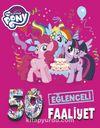 My Little Pony / Eğlenceli Faaliyet