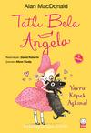 Tatlı Bela Angela / Yavru Köpek Aşkına!