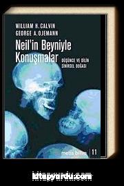Neil'in Beyniyle Konuşmalar & Düşünce ve Dilin Sinirsel Doğası