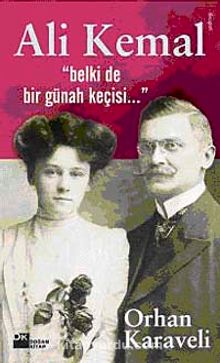 Ali Kemal & Belki de Bir Günah Keçisi