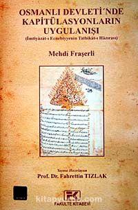 Osmanlı Devleti'nde Kapitülasyonların Uygulanışı - Mehdi Fraşerli pdf epub