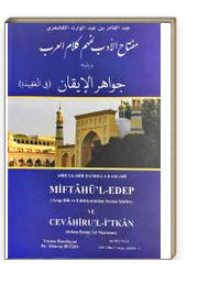 Miftahu'l Edeb li Fehm-i Kelami'l Arab  ve Yelihi Cevahirü'l İkan (Arap Dili ve Edebiyatından Seçme Şiirler)