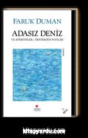 Adasız Deniz ve Aperitifler & Defterden Notlar