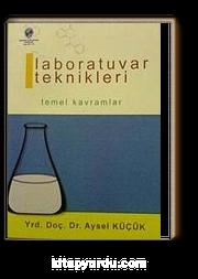 Laboratuvar Teknikleri & Temel Kavramlar