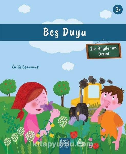 İlk Bilgilerim - Beş Duyu - Emilie Beaumont pdf epub