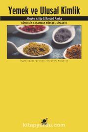 Yemek ve Ulusal Kimlik & Gündelik Yaşamdan Küresel Siyasete