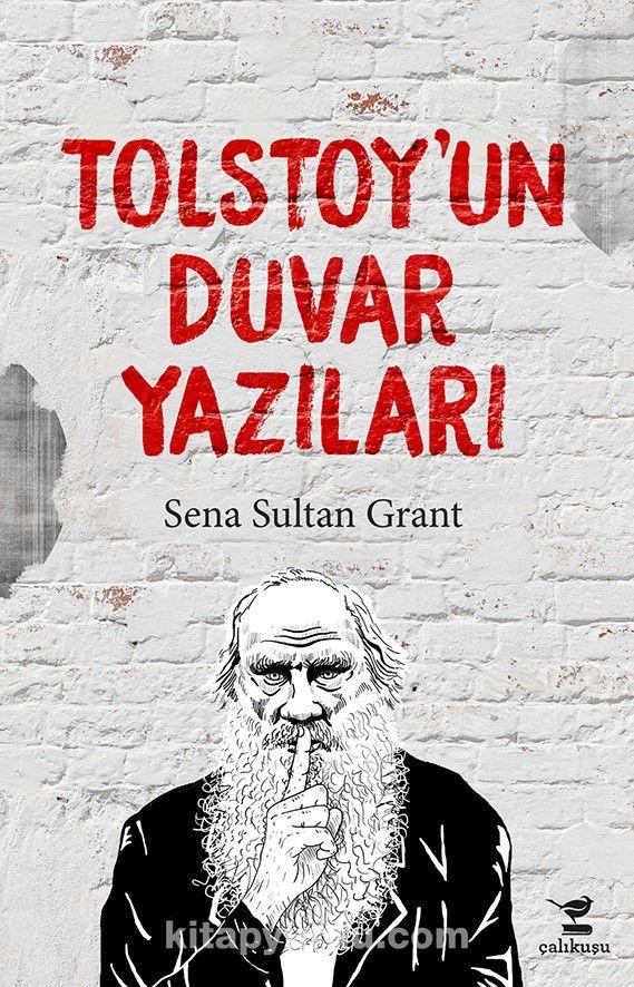 Tolstoy'un Duvar Yazıları