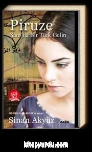 Piruze (Midi Boy) & Şam'da Bir Türk Gelin