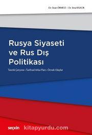 Rusya Siyaseti ve Rus Dış Politikası
