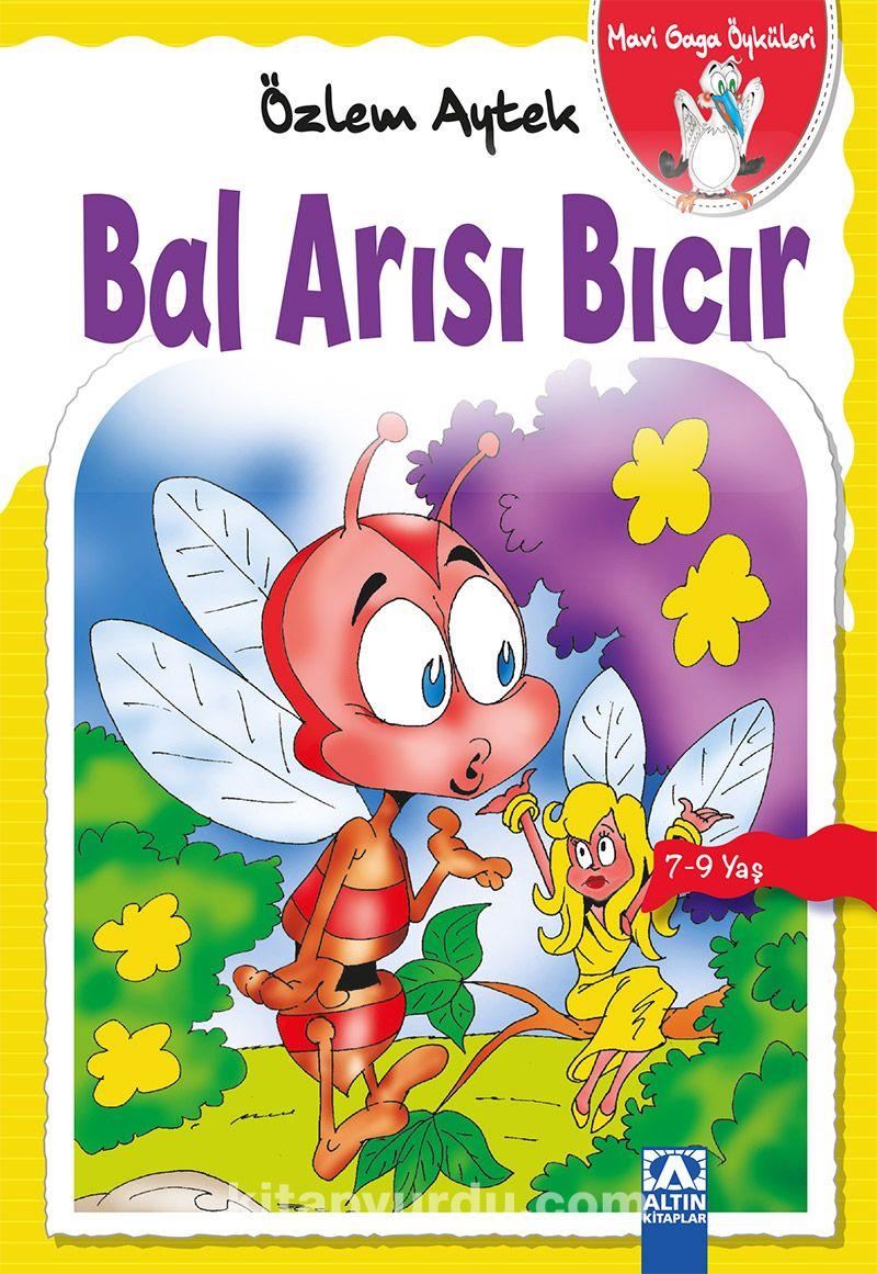 Bal Arısı Bıcır / Mavi Gaga Öyküleri - Özlem Aytek pdf epub