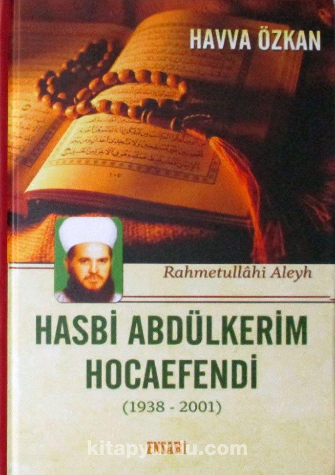 Hasbi Abdülkerim Hocaefendi (1938-2001)