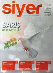 Siyer 3 Aylık İlim Tarih ve Kültür Dergisi Sayı:7 Temmuz-Ağustos-Eylül 2018