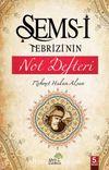 Şems-i Tebrizi'nin Not Defteri