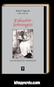 Eskişehir Şehrengizi & Muhacirler ve Manavlar