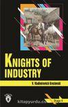 Knights Of Industry Stage 4 (İngilizce Hikaye)