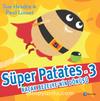 Süper Patates 3 / Kaçak Bezelye'nin Dönüşü!