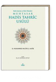 Muhtasar Hadis Tahric Usulü & Hadis Araştırma ve Tahriç Yöntemleri