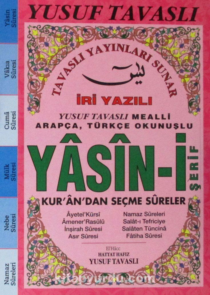 İri Yazılı Arapça-Türkçe Okunuşlu Yasin-i Şerif Kur'an'dan Seçme Sureler (Pembe) (Kod:E27)