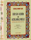 Kur'an-ı Kerim ve Açıklamalı Meali (Bilgisayarlı Kur'an Hattı ile) (Şamua-Ciltli-Orta Boy)