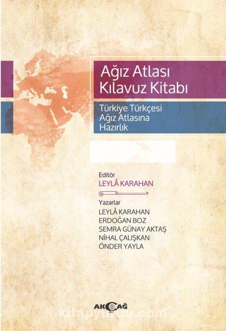Ağız Atlası Kılavuz KitabıTürkiye Türkçesi Ağız Atlasına Hazırlık