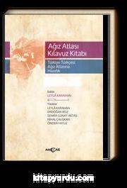 Ağız Atlası Kılavuz Kitabı & Türkiye Türkçesi Ağız Atlasına Hazırlık