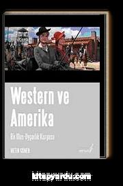 Western ve Amerika Bir Ulus-Uygarlık Kurgusu