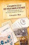 Anadolulu Hemşehrilerimiz & Karamanlılar ve Yunan Harfli Türkçe