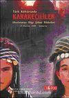 Türk Kültüründe Karakeçililer & Uluslararası Bilgi Şöleni Bildirileri