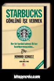 Starbucks / Gönlünü İşe Vermek