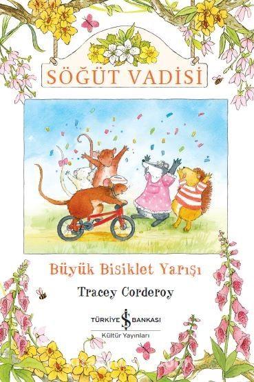 Büyük Bisiklet Yarışı / Söğüt Vadisi - Tracey Corderoy pdf epub