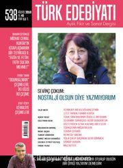Türk Edebiyatı Aylık Fikir ve Sanat Dergisi Ağustos 2018 Sayı: 538