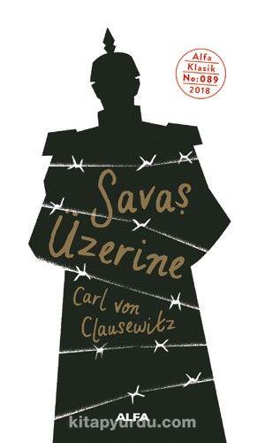 SavaşÜzerine - Carl Von Clausewitz pdf epub