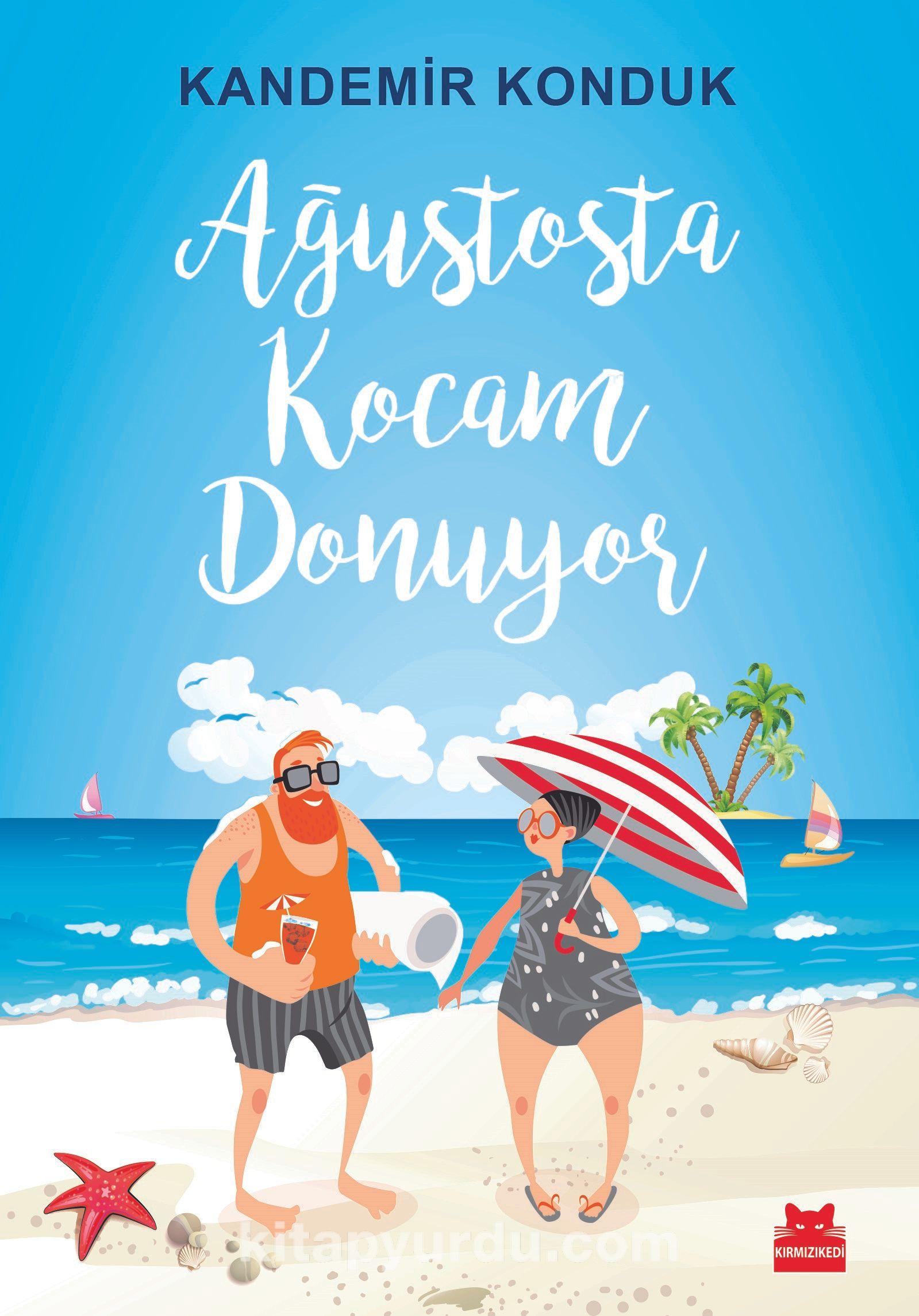 Ağustosta Kocam Donuyor - Kandemir Konduk pdf epub