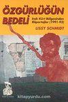 Özgürlüğün Bedeli & Irak Kürt Bölgesinden Röportajlar (1991-93)