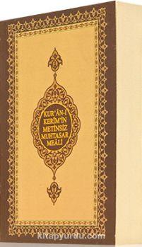 Kur'an-ı Kerim'in Metinsiz Muhtasar Meali (Çanta Boy) - Heyet pdf epub